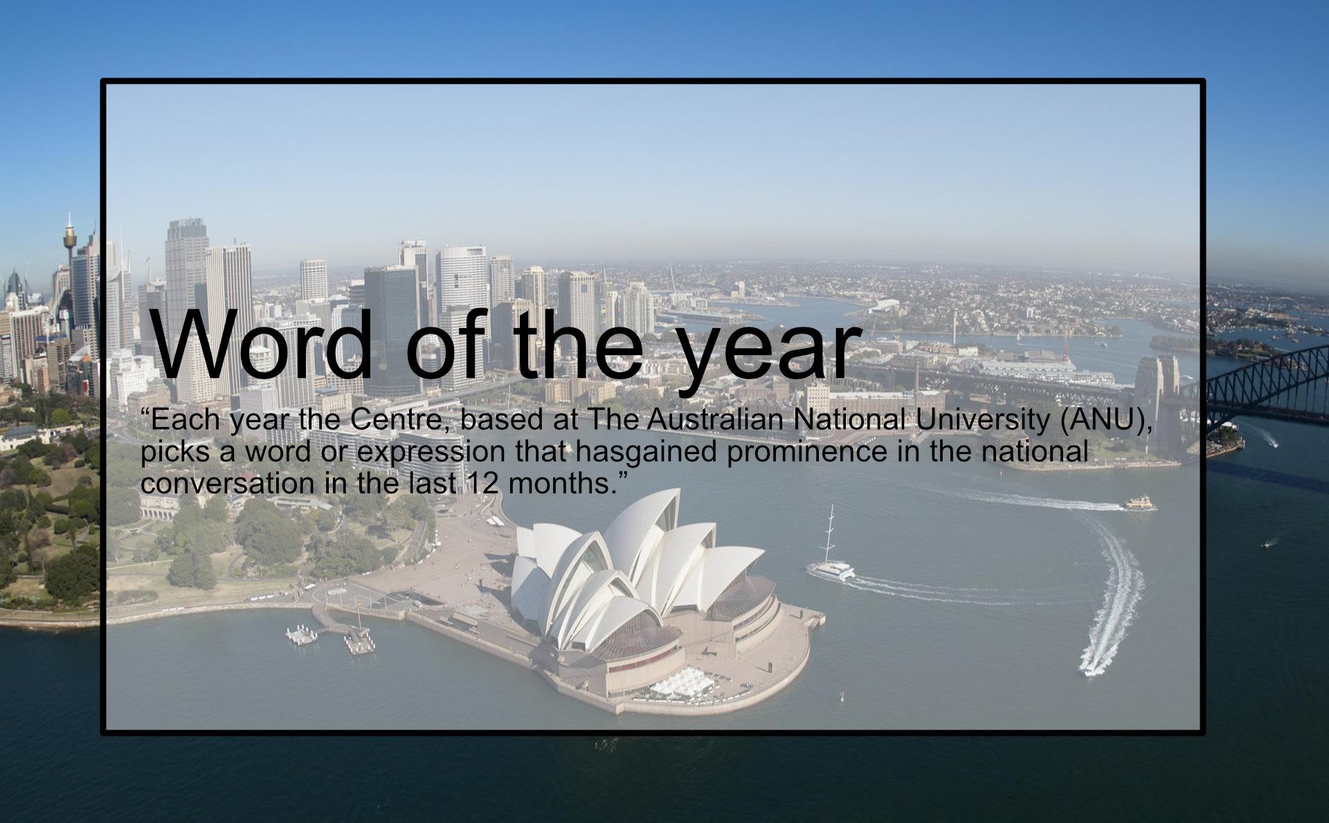 オーストラリアの「今年の単語」を調べてみました